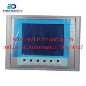 Why HMI is Important in Industrial Automation Machine